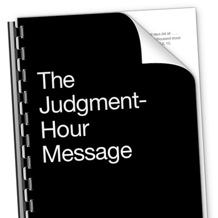 The Judgment Hour Message - Bible Study Shop