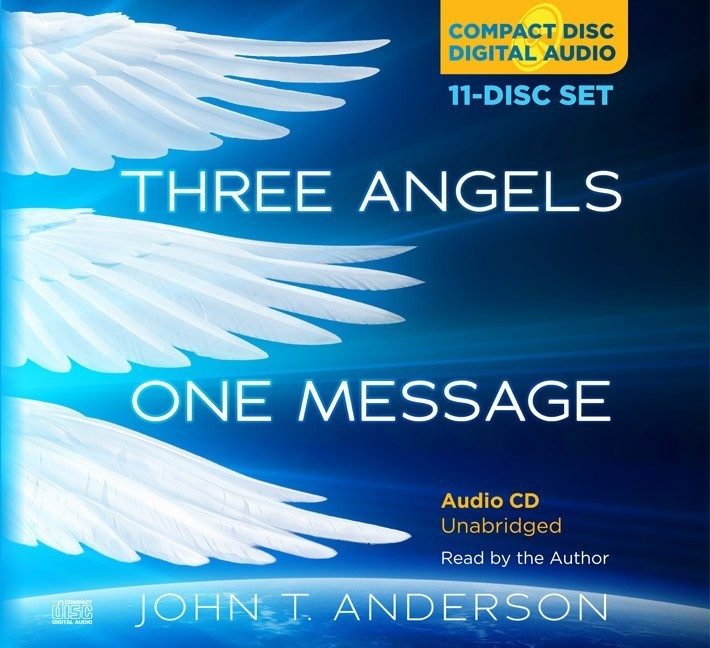 Three Angels, One Message Audio Book