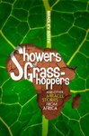 Showers of Grasshoppers, and Other Miracle Stories From Africa